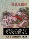 Melding_om_en_kannibal_Bo_Skjoldborg_(Lindhardt og Ringhof)_100