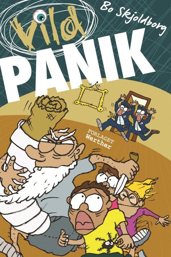 Vild panik_Bo Skjoldborg_sjove_børnebøger_vild-bøgerne_action_krimi_humor_spænding_børnebog