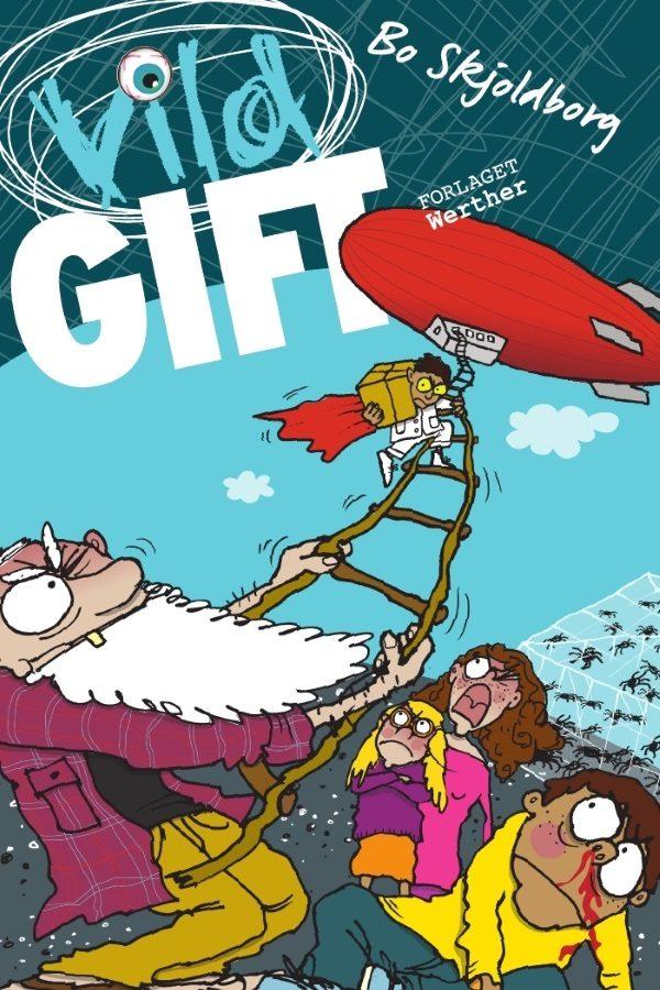 Vild gift_Bo Skjoldborg_sjove_børnebøger_vild-bøgerne_action_krimi_humor_spænding_børnebog